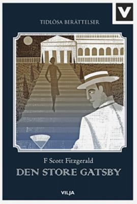 Den store Gatsby / F. Scott Fitzgerald ; bearbetning: Sean Connolly ; illustrationer: Sam Kalda ; översättning: Hans Peterson